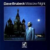 Brubeck Dave - Moscow Night
