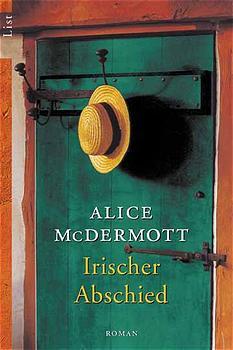 Irischer Abschied - Alice McDermott