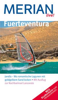 Fuerteventura (Merian live): Jandía - Wo romantische Lagunen mit goldgelbem Sand locken. Mit Ausflug zur Nachbarinsel Lanzarote - Izabella Gawin