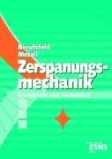 Berufsfeld Metall, Zerspanungsmechanik: Grundstufe und Fachstufen Lehr-/Fachbuch - Klaus Hengesbach
