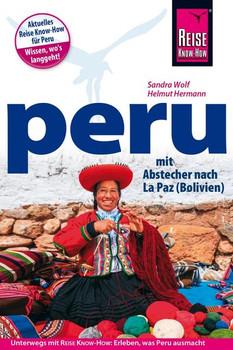 Reise Know-How Reiseführer Peru mit Abstecher nach La Paz (Bolivien) - Sandra Wolf  [Taschenbuch]
