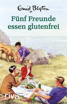 Fünf Freunde essen glutenfrei. Enid Blyton für Erwachsene - Bruno Vincent  [Gebundene Ausgabe]