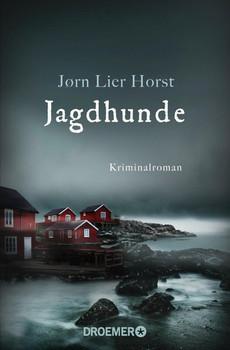 Jagdhunde. Kriminalroman - Jørn Lier Horst  [Taschenbuch]
