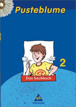 Pusteblume Sachunterricht - Ausgabe 2004-2006: Pusteblume. Das Sachbuch 2. Schülerband. Hessen, Schleswig-Hlstein - Dieter Kraft