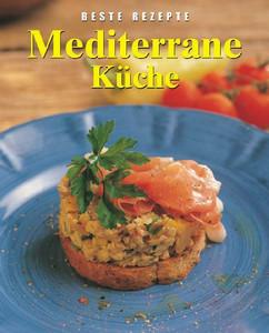 Mediterrane Kuche Beste Rezepte Anne White Gebraucht Kaufen