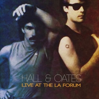 Hall & Oates - Live At The La Forum [2 CDs]