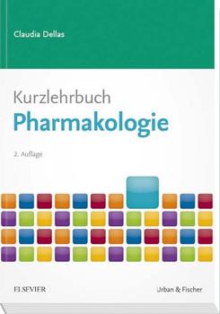 Kurzlehrbuch Pharmakologie - Claudia Dellas  [Taschenbuch]
