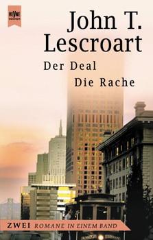 Der Deal / Die Rache. Zwei Romane in einem Band. - John T. Lescroart
