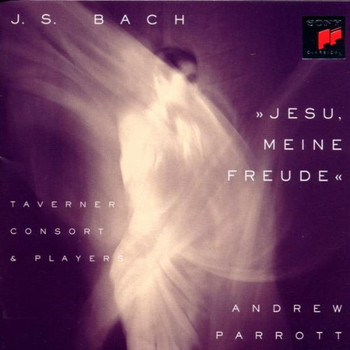"Taverner Consort & Players - ""Jesu, meine Freude"""