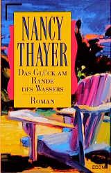 Das Glück am Rande des Wassers. - Nancy Thayer