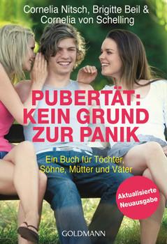 Pubertät: Kein Grund zur Panik!: Ein Buch für Töchter, Söhne, Mütter und Väter - Aktualisierte Neuausgabe - Nitsch, Cornelia