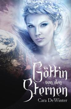 Göttin von den Sternen - Cara DeWinter  [Taschenbuch]