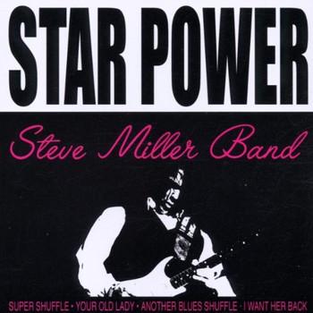 Steve Band Miller - Star Power