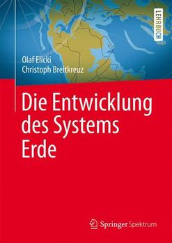 Die Entwicklung des Systems Erde - Olaf Elicki
