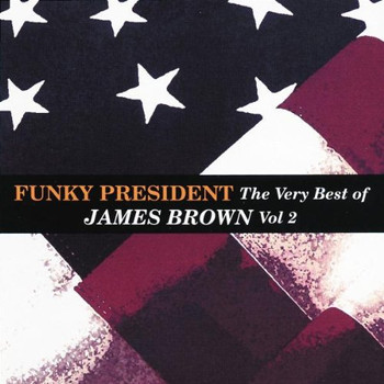 James Brown - Funky President-the Very Best