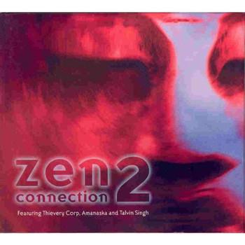 Various Artists - Zen Connection 2