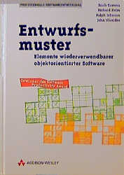 Entwurfsmuster. Elemente wiederverwendbarer objektorientierter Software - John M. Vlissides