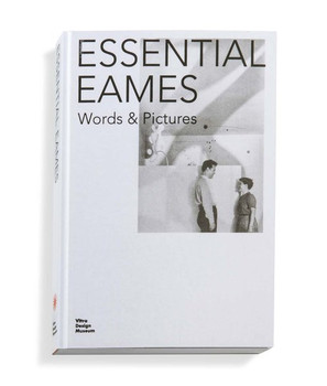 Essential Eames. Words & Pictures [Gebundene Ausgabe]