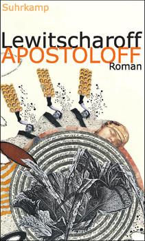 Apostoloff: Roman - Sibylle Lewitscharoff