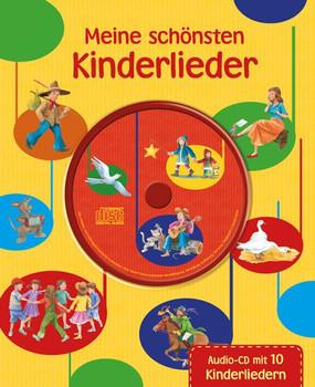Meine schönsten Kinderlieder mit CD - Autor unbekannt