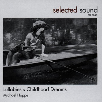 Michael Hoppe - Lullabies & Childhood Dreams