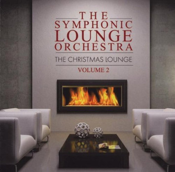Symphonic Lounge Orchestra - The Christmas Lounge Vol.2