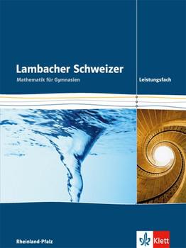 Lambacher Schweizer / Schülerbuch 11-13 Leistungsfach. Ausgabe Rheinland-Pfalz ab 2016 [Gebundene Ausgabe]