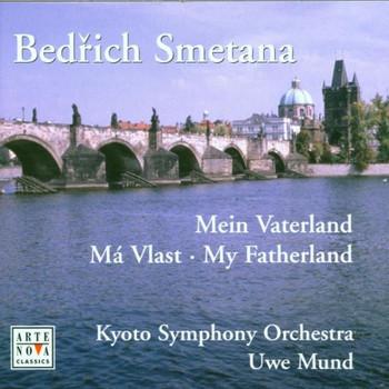 Uwe Mund - SMETANA: MY FATHERLAND