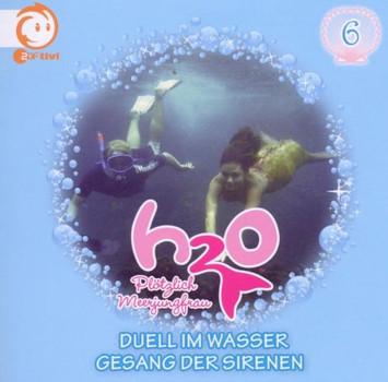 H2o-Plötzlich Meerjungfrau! - Vol.6! Duell im Wasser/Gesang der Sirenen