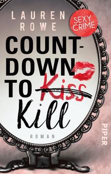 Countdown to Kill. Roman - Lauren Rowe  [Taschenbuch]