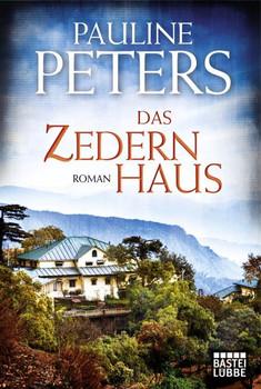Das Zedernhaus. Roman - Pauline Peters  [Taschenbuch]