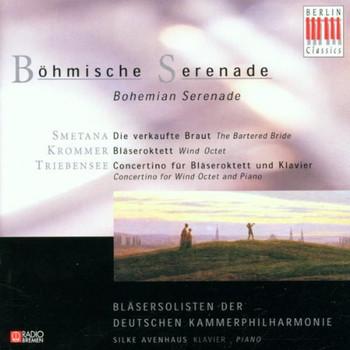 Bläsersolisten Dt.Kammerphilha - Böhmische Serenade