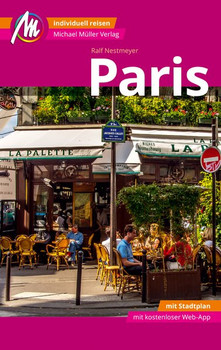 Paris MM-City Reiseführer Michael Müller Verlag. Individuell reisen mit vielen praktischen Tipps und Web-App mmtravel.com - Ralf Nestmeyer  [Taschenbuch]