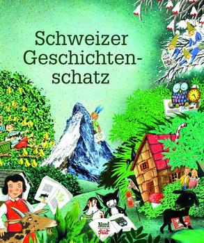 Schweizer Geschichtenschatz [Gebundene Ausgabe]