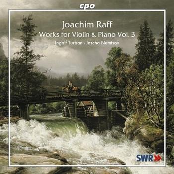 J. Raff - Works for Violin & Piano-Vol.3