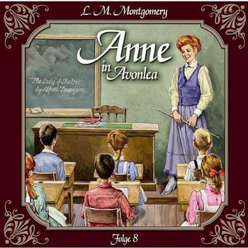 Anne in Avonlea - Folge 8: Das letzte Jahr als Dorfschullehrerin.