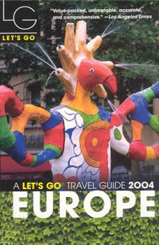 Let's Go 2004: Europe (Let's Go: Europe)
