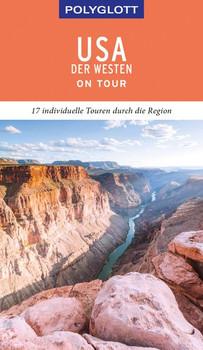POLYGLOTT on tour Reiseführer USA – Der Westen - Manfred Braunger  [Gebundene Ausgabe]