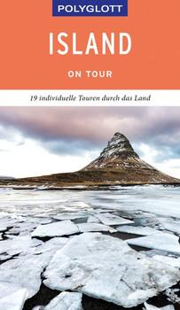 POLYGLOTT on tour Reiseführer Island. Der Touren-Guide für mehr Zeit zum Entdecken - Johannes M. Ehmanns  [Gebundene Ausgabe]