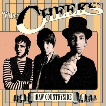 the Cheeks - Raw Countryside
