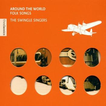 the Swingle Singers - Folksongs