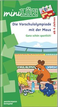 miniLÜK Mit der Maus: LÜK mini. Vorschulolympiade mit der Maus 1: Ganz schön sportlich - Heinz Vogel