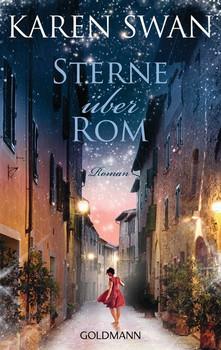 Sterne über Rom. Roman - Karen Swan  [Taschenbuch]