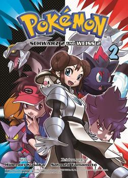 Pokémon Schwarz 2 und Weiss 2. Bd. 2 - Satoshi Yamamoto  [Taschenbuch]