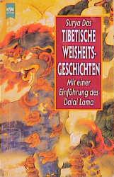 Tibetische Weisheitsgeschichten. - Surya Das