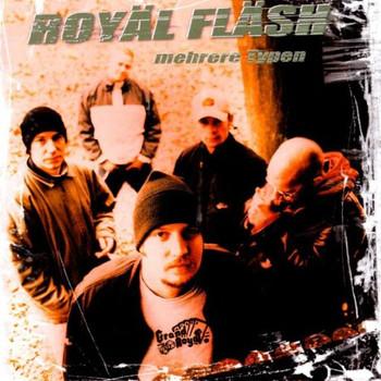 Royäl Fläsh - Mehrere Typen