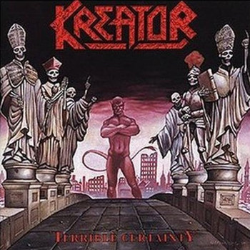 Kreator - Terrible Certainty (Bonus Track Edt.)