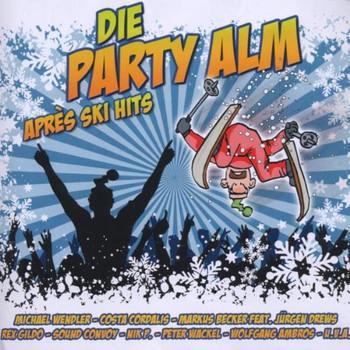 Various - Die Party Alm-Apres Ski Hits