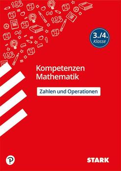 Kompetenzen Mathematik 3./4. Klasse - Zahlen und Operationen [Taschenbuch]