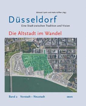 Die Altstadt im Wandel. Band 2: Vorstadt – Neustadt [Gebundene Ausgabe]